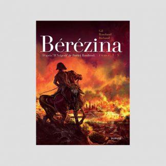 BD - La Bérézina, tome 1/3 : l'incendie par Frédéric Richaud et Ivan Gil