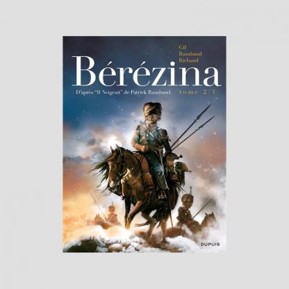 BD - La Bérézina, tome 2/3 : les cendres par Frédéric Richaud et Ivan Gil