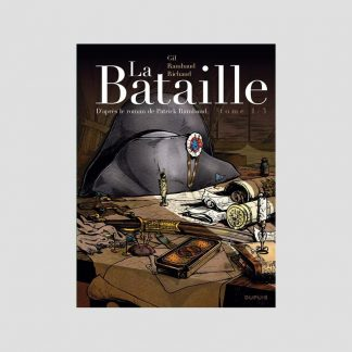 BD - La Bataille, tome 1/3 par Frédéric Richaud et Ivan Gil