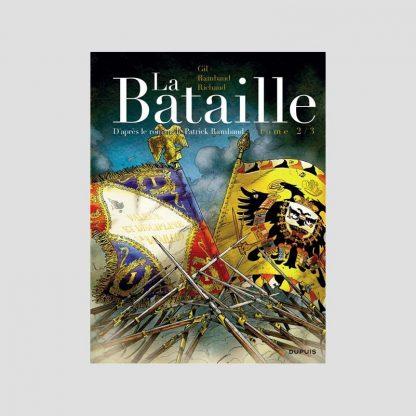 BD - La Bataille, tome 2/3 par Frédéric Richaud et Ivan Gil