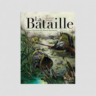 BD - La Bataille, tome 3/3 par Frédéric Richaud et Ivan Gil