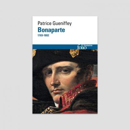Bonaparte, 1769-1802 par Patrice Gueniffey