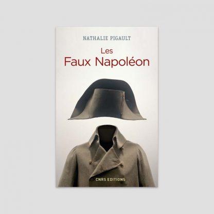 Les faux Napoléon par Nathalie Pigault