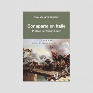 Bonaparte en Italie, 1796-1797par Guglielmo Ferrero