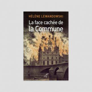 La face cachée de la Commune par Hélène Lewandowski