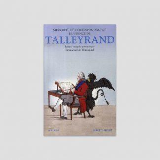 Mémoires et correspondances du prince de Talleyrand - Emmanuel de Waresquiel