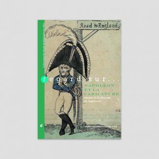 Regard sur... Napoléon et la caricature - Autour de la descente en Angleterre