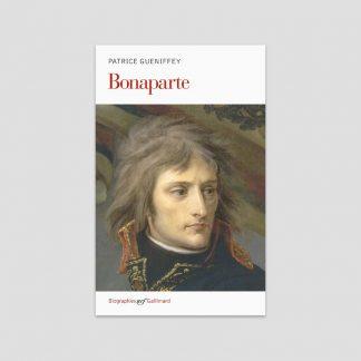 Bonaparte par Patrice Gueniffey