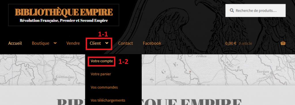 Boutique Bibliothèque Empire : Comment créer un compte client ? Etape 1