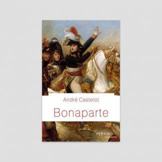 Bonaparte d'André Castelot