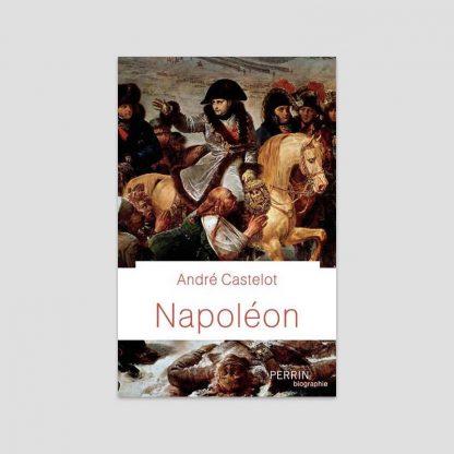 Napoléon d'André Castelot