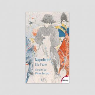 Napoléon par Elie Faure
