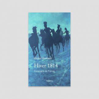 Hiver 1814 - Campagne de France