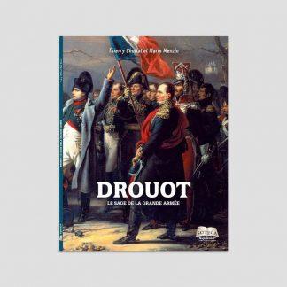 Drouot, le sage de la Grande Armée