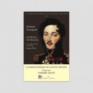 Général Gourgaud - Journal intégral