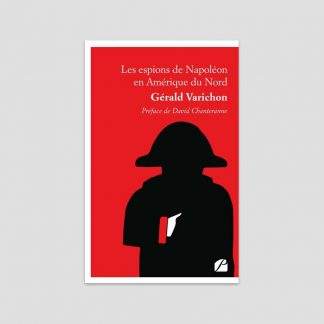 Les espions de Napoléon en Amérique du Nord