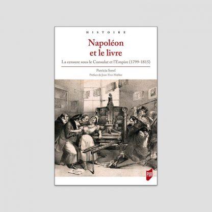 Napoléon et le livre - Patricia Sorel