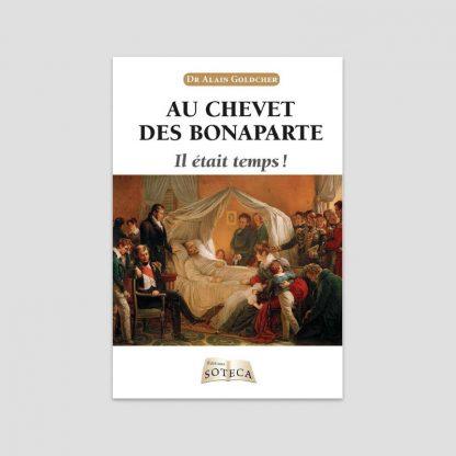 Au chevet des Bonaparte, il était temps