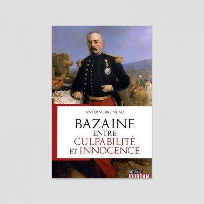 Bazaine, entre la culpabilité et l'innocence