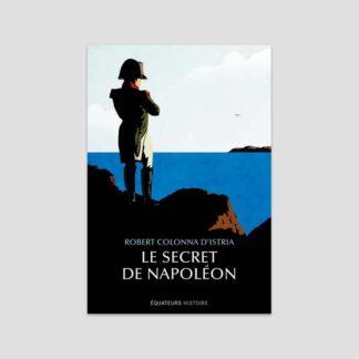 Le secret de Napoléon