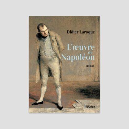 Roman l'oeuvre de Napoléon
