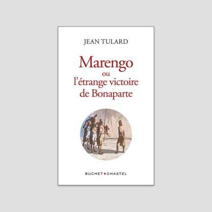 Marengo ou l'étrange victoire de Bonaparte