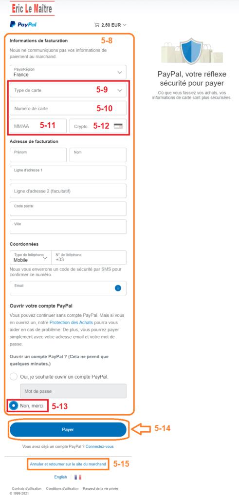 Étape 5 (suite) : Replissez le formulaire de facturation Paypal.