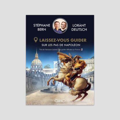 Sur les pas de Napoléon - Laissez-vous guider