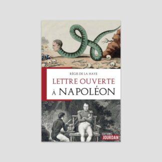 Lettre ouverte à Napoléon